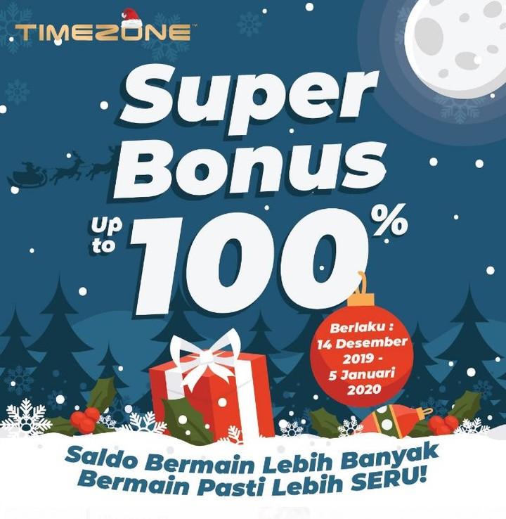 Timezone Super Bonus 100% Plasa Simpanglima