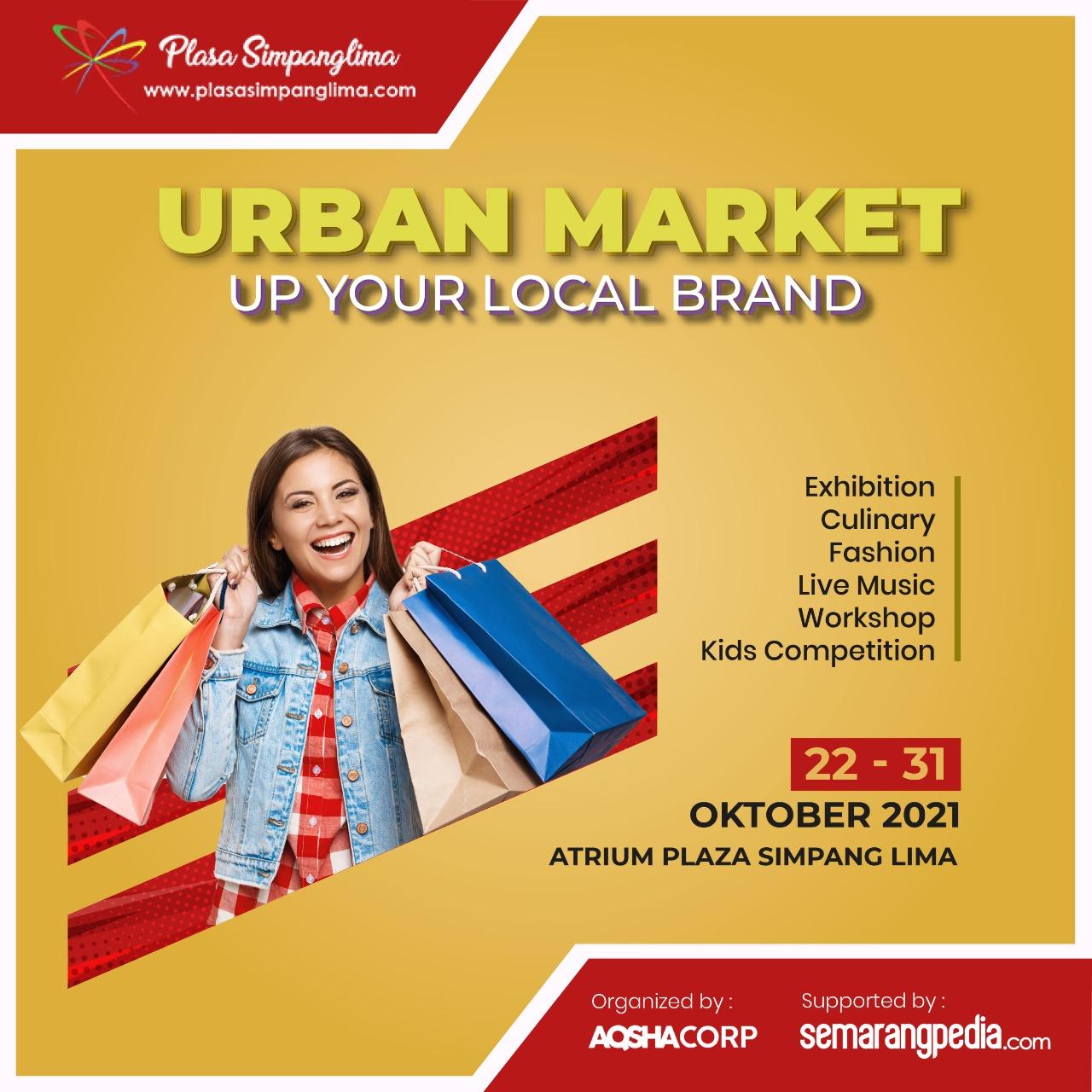 Pameran Urban Market 22 -31 Oktober 2021 Atrium Arjuna Plasa Simpanglima Semarang